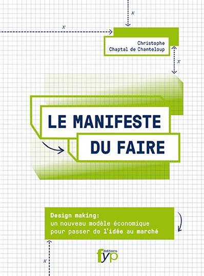 Le Manifeste du Faire, Christophe Chaptal de Chanteloup