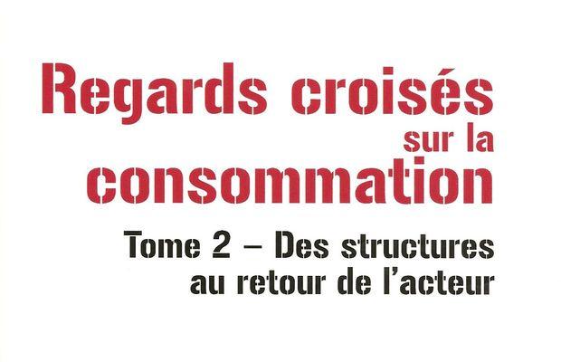 Critique de l'ouvrage de sociologie et marketing : Regards croisés sur la consommation (Tome 2) aux Editions EMS