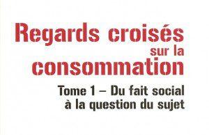 Critique de l'ouvrage de sociologie et marketing : Regards croisés sur la consommation (Tome 1) aux Editions EMS