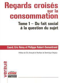 Regards croisés sur la consommation (Tome 1) aux Editions EMS