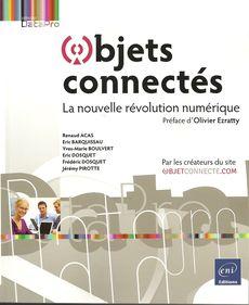 Objets connectés, de Acas, Barquissau, Boulvert, Dosquet, Dosquet et Pirotte, édtions ENI