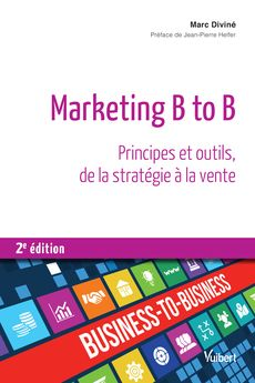 Marketing BtoB, Marc Diviné, Editions Vuibert