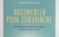 Critique du livre Argumenter pour convaincre, Jean et Renée Simonet, Eyrolles, 2018