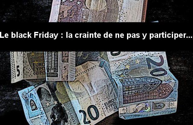 Pourquoi, alors qu'il n'est pas de notre culture, le Black Friday est-il partout ? La raison s'appuie sur notre appréhension du remords.