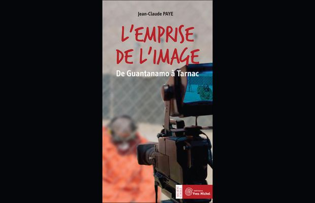 L emprise de l image, de Jean-Claude Paye - Marketing
