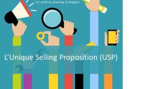 La méthode Unique Selling Proposition (USP), un des outils du planneur stratégique, rendant le planning stratégique plus efficace.