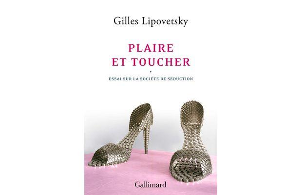 """Le sociologue Gilles Lipovetsky décrypte dans son essai """"Plaire et toucher"""" les différentes facettes de la société de séduction post-moderne"""